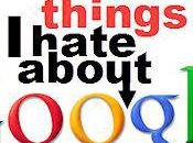 Things Hate About Google, Revisited Years Later