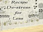Recipe De-Stress Less