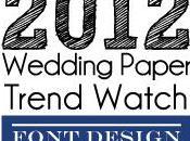 2012 Wedding Paper Trend Watch Font Design