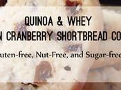 Snacks: High Protein Quinoa Whey Lemon Cranberry Shortbread