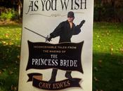 Wish: Inconceivable Tales From Making Princess Bride