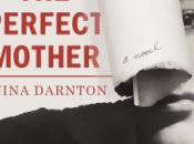 Perfect Mother Nina Darnton