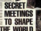 Global Power Project: Meet Bilderberg Group, High Priests Globalization