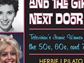 Glamour, Gidgets, Girl Next Door- Televisions' Iconic Women from 50's, 60's, 70's Herbie Pilato