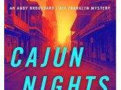Cajun Nights Characters Within: Many Lives Series That Never