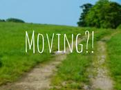 Moving?!
