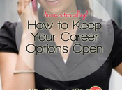 Keep Your Career Options Open