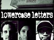 Luce Unplugged: (plus One) Questions with Band Lowercase Letters