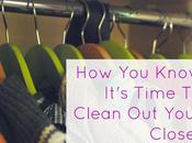 Know It's Time Clean Your Closet