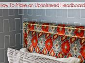 Weekend Project- Upholstered Headboard with Nailhead Trim