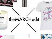 March Edit
