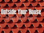 Outside Your House