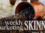 Weekly Marketing Skinny March 2015