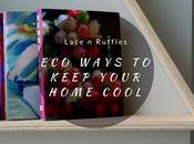 Never Lose Your Cool: Ways Keep Home Cool Inspirations