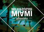 Milk Sugar Miami Sessions