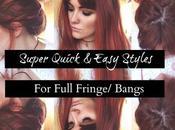 Five 2-Minute Hairstyles Full Fringe/Bangs