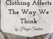Clothing Affects Think