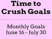 Time Crush Goals Monthly Goals, June July