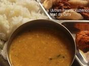 Ulutham Paruppu Kuzhambu/ Uluntha Urad Gravy