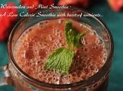 Watermelon Mint Smoothie- Calorie Smoothie with Burst Nutrients