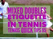 Mixed Doubles Etiquette Tennis Quick Tips Podcast