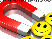 Attract Right Candidate