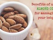 Benefits Almond Baby Massage