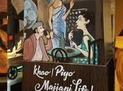 Khav Piyo Majjeni Life!