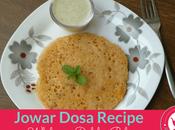 Jowar Dosa Recipe Sorghum Pancake