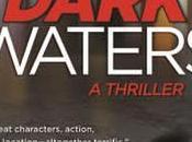 """Dark Waters"" Chris Goff: Book Review"