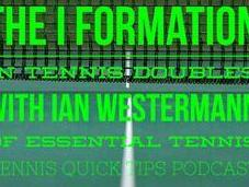 Formation Tennis Doubles with Westermann Essential Quick Tips Podcast