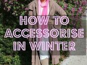 Accessorize Winter