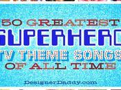 Greatest Superhero Theme Songs Time: #21-30