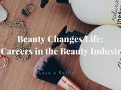 Beauty Changes Life: Will Consider These Careers Industry?