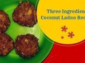 Ingredient Coconut Ladoo Recipe Kids This Diwali