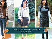 Ways Wear Leather November