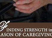 Finding Strength Season Caregiving Free Sneak Peak!