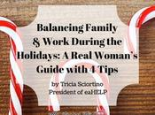 Balancing Family Work During Holidays: Real Woman's Guide with Tips