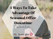 Ways Take Advantage Seasonal Office Downtime