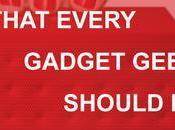 Things That Every Gadget Geek Should Remember