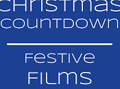 Christmas Countdown: Festive Films