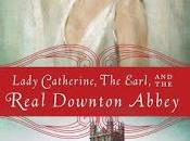 Review: Lady Catherine, Earl, Real Downton Abbey Countess Carnarvon