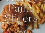 Turkey Fajita Sliders