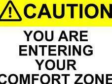 Entering Comfort Zone