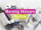 Morning Skincare Routine Winters