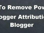 [Tutorial] Remove Powered Blogger Attribute Gadget