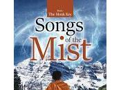 Songs Mist: Volume (The Monk Series) Shashi