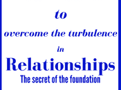Learnt Overcome Turbulence Relationships: Secret Foundation.