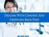 Dealing With Chronic Crippling Back Pain