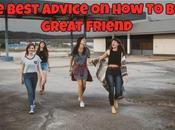 Best Advice Great Friend